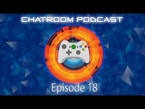 The Chatroom Podcast - Episode 18