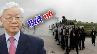 Bắt khẩn cấp tên đại hán gian Nguyễn Phú Trọng- quân đội thực sự lập công chuộc tội với dân tộc Việt