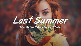 Tokyo Machine & Weird Genius - Last Summer (Lyrics) ft. Lights