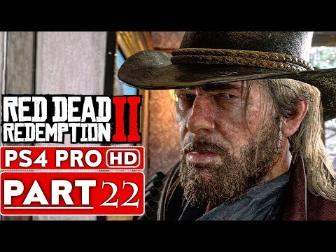 RED DEAD REDEMPTION 2 Gameplay Walkthrough Part 22 [1080p HD PS4 PRO] - No Commentary