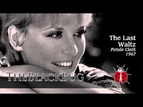 The Last Waltz -  Petula Clark 1967