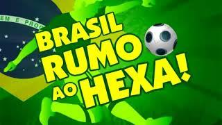 MUSICA DA COPA 2018 ( O HEXA )