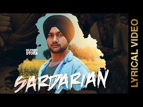 SARDARIAN (Lyrical Video) | DILPREET DYORA | New Punjabi Songs 2017 | AMAR AUDIO