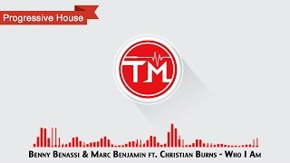 Benny Benassi & Marc Benjamin ft. Christian Burns - Who I Am