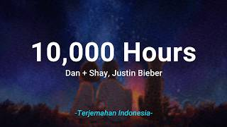 Gambar cover 10000 Hours - Dan + Shay, Justin Bieber 'Lirik Terjemahan Indonesia' (Lyrics Video)
