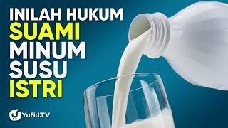Menyusui Suami: Hukum Suami Minum Susu Istri - Poster Dakwah Yufid TV