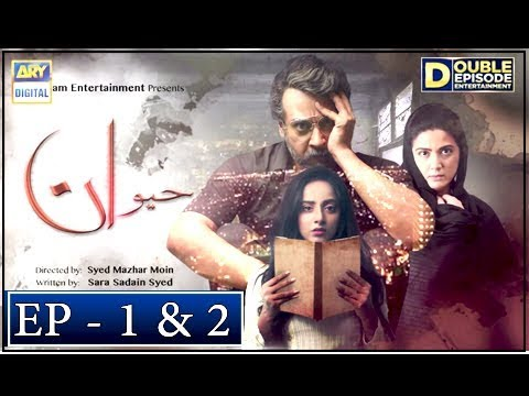 Haiwan Episode 1 & 2 - 10th October 2018 - ARY Digital Drama