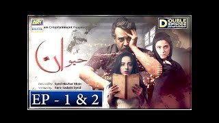 Haiwan Episode 1 & 2 - 10th October 2018 - ARY Digital [Subtitle Eng]