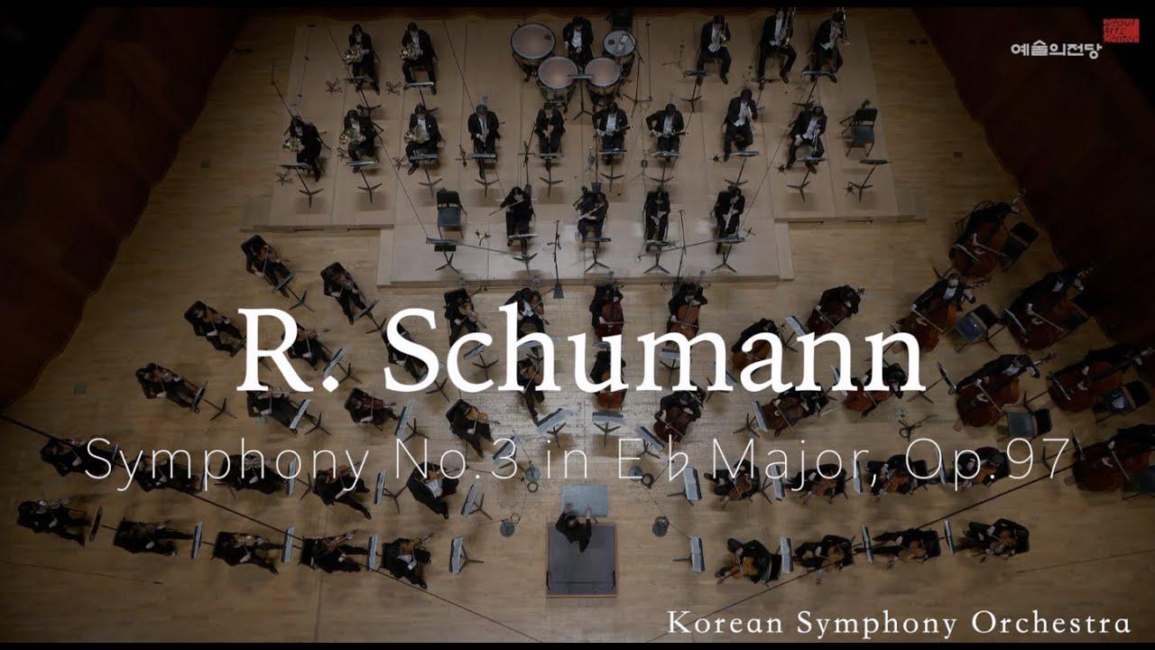 "R. Schumann | Symphony No.3 in E♭Major, Op.97 ""Rheinische"" | 코리안심포니오케스트라 | 슈만 | 한화와 함께하는 교향악축제"