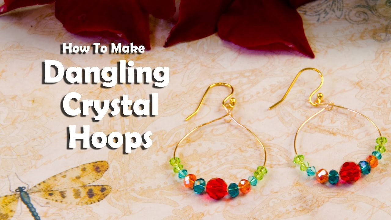 27f06729f How To Make Jewelry: How To Make Dangling Crystal Hoops - YouTube