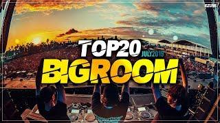 Sick Big Room Drops July 2019 [Top 20] EZUMI