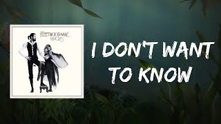 Fleetwood Mac - I Don't Want to Know (Lyrics)