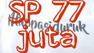 Download Lagu SP 77 juta by mappasiduruk walet mp3