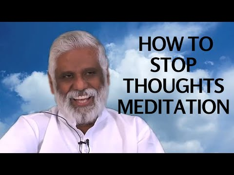 How to Stop Thoughts Meditation