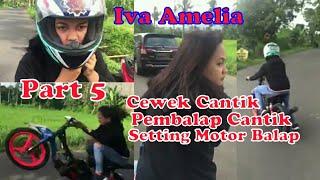 Gambar cover Cewek Cantik!! Setting Motor Fiz R Road Race Part 5 Iva Amelia