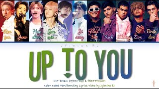 PRETTYMUCH, NCT DREAM (엔씨티 드림) - 'Up To You' Lyrics (Color Coded_Han_Rom_Eng)