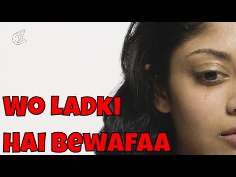 Wo Ladki Hai Bewafaa by Mohd. Niyaz | Romantic Sad Song | YNR Videos