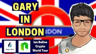 Huobi Summit, NEO Meetup, Ian Balina Crypto World Tour - Gary in London