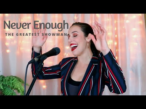 Never Enough - The Greatest Showman Cover (Jackie Foster)