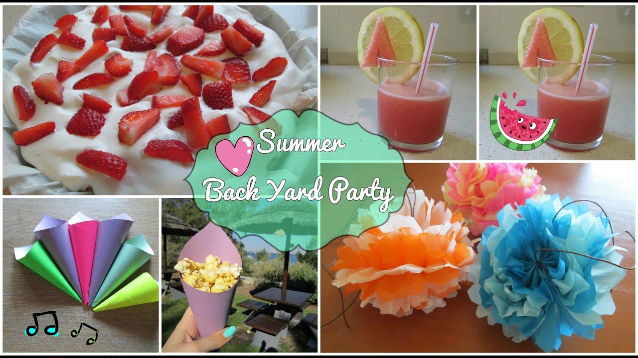 Backyard Party (Summer edition)   DIY Treats, Decorations ...