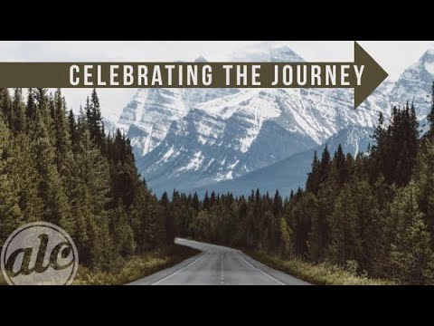 Celebrating The Journey - Pastor Terry Linscott
