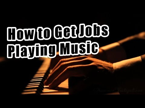 How to Get Jobs Playing Music