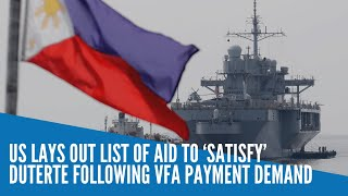 US lays out list of aid to 'satisfy' Duterte following VFA payment demand