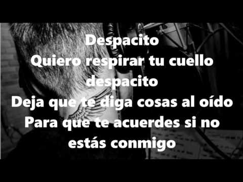 Despacio Letra /Lyrics  Luis Fonsi Daddy Yankee  ft  Justin Bieber