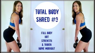 Total Body Shred #9 | Can you make it to the END?
