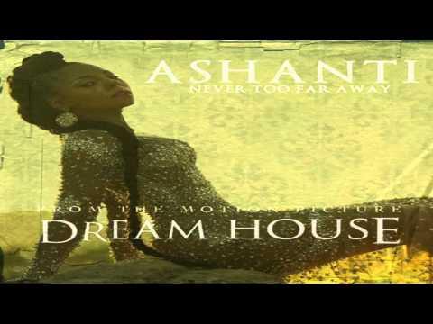 Lirik Lagu Ashanti - Never Too Far Away
