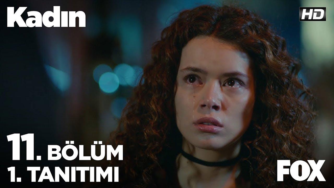 Kadın 11.Bölüm izle full HD Tek Parça (Yeni Bölüm)