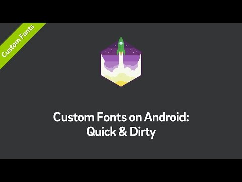 Custom Fonts On Android Tutorial: Quick & Dirty (Part 1)