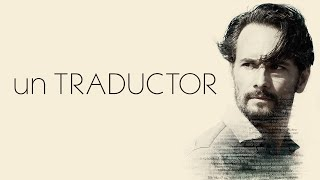 Un Traductor - Official US Trailer