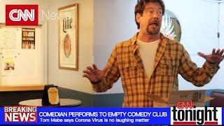 NEWS UPDATE: Corona Virus and Comedy