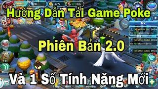 Hướng dẫn Tải Game Poke Đại Chiên Phiên Bản 2.0. và 1 Số Thay  Đổi Ở Pb 2.0