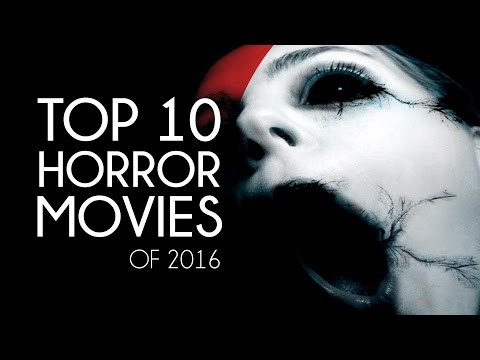 TOP 10 UPCOMING HORROR MOVIES of 2016 S Part 1