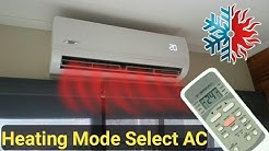How to change air conditioner mode cooling to heating in Urdu/Hindi