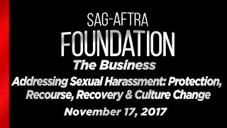 The Business - Addressing Sexual Harassment: Protection, Recourse, Recovery & Culture Change