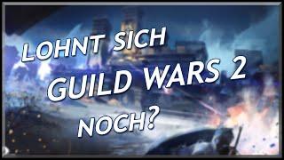Guild Wars 2 | Lohnt sich GW2 noch?