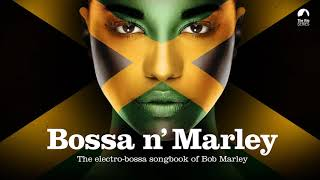 Download Bossa n´ Marley (The Sexiest Bossa Nova Songbook of Bob Marley) Mp3 and Videos