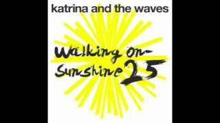 Katrina and the Waves - Walking on Sunshine (solid state remix)