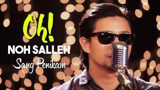 Video #OH!: Noh Salleh - Sang Penikam. download MP3, 3GP, MP4, WEBM, AVI, FLV Mei 2018