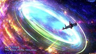 Alex Doan - The Edge of the Universe (Extended Version)