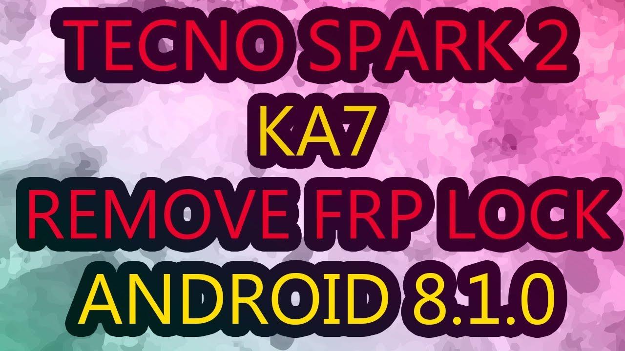Tecno KA7 Remove Google Account (Frp Lock) Android 8 1 0