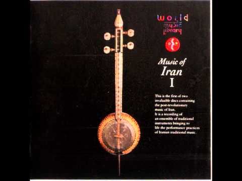 World Music Library - Music of Iran: 3. Dastgah-e Mahur - Tasnif - Mahde Honar