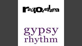 Gipsy Rhythm (Stigmato Inc. New Millenium Chill Mix)