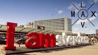 MaxL.A.V. - Amsterdam