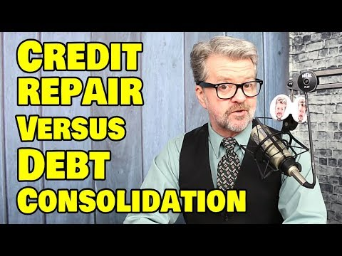 Debt Consolidation versus Credit Repair