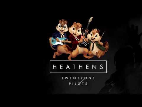 Twenty One Pilots - Heathens (Chipmunks)