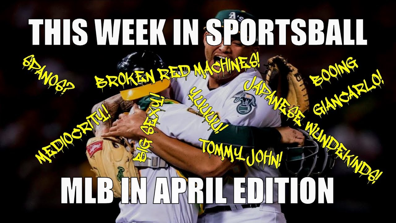 this-week-in-sportsball-mlb-in-april-edition